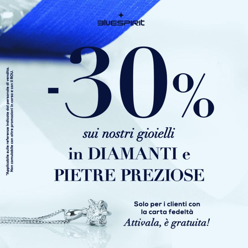 BLUE SPIRIT: – 30% su Diamanti e Pietre Preziose!