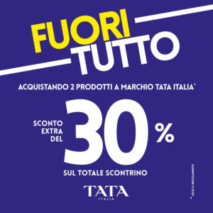 TATA ITALIA: FUORI TUTTO!