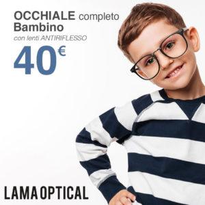 LAMA OPTICAL: OCCHIALI PER BAMBINO a 40€!
